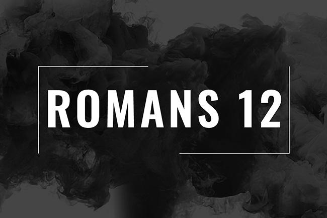 Romans 12 Sermon