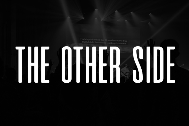 The Other Side Sermon