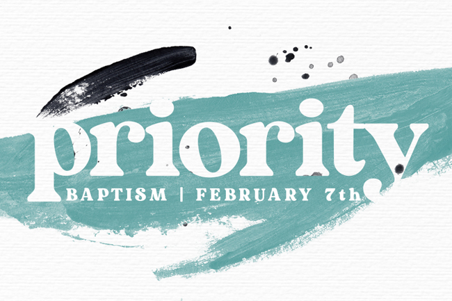 Priority – Baptism